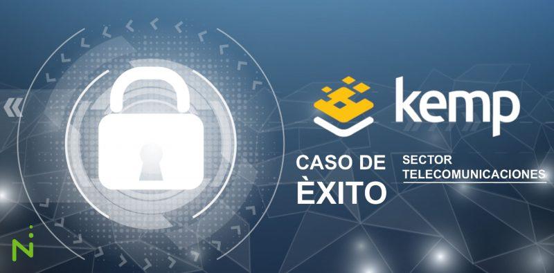 Caso de Éxito Kemp - Sector Telecomunicaciones