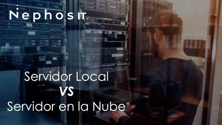 Servidores Locales VS Servidores en la Nube